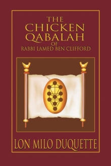Chicken Qabalah of Rabbi Lamed Ben Clifford, Paperback Book