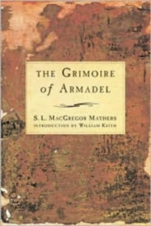 Grimoire of Armadel, Paperback / softback Book