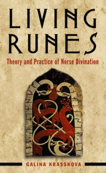 Living Runes : Theory and Practice of Norse Divination, Paperback / softback Book