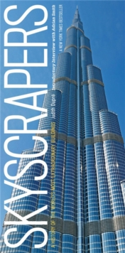 Skyscrapers : A History of the World's Most Extraordinary Buildings - Revised and Updated, Hardback Book