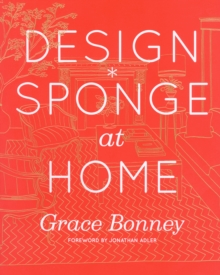 Design*Sponge at Home, Hardback Book