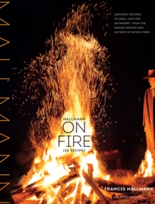Mallmann on Fire, Hardback Book
