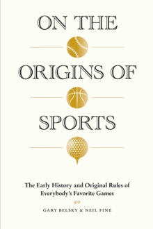 On the Origins of Sports, Hardback Book