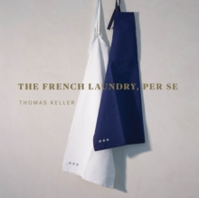 The French Laundry, Per Se, Hardback Book