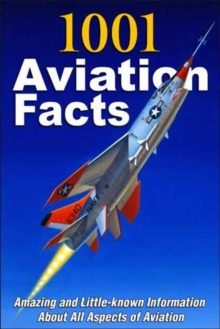1001 AVIATION FACTS, Paperback Book