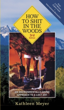 How To Shit In The Woods, Paperback / softback Book