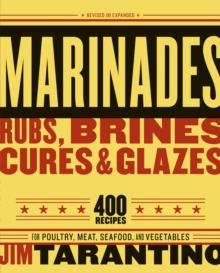 Marinades, Rubs, Brines, Cures And Glazes, Paperback / softback Book