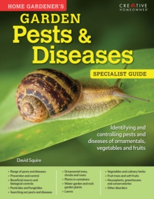 Home Gardeners Pests and Diseases, Paperback / softback Book