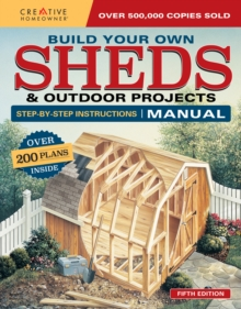 Build Your Own Shed and Outdoor Projects, Paperback / softback Book