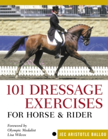 101 Dressage Exercises for Horse/Rider, Paperback Book