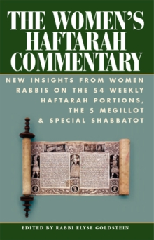 The Women's Haftarah Commentary : New Insights from Women Rabbis on the 54 Weekly Haftarah Portions, the 5 Megillot & Special Shabbatot, EPUB eBook