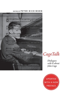 CageTalk : Dialogues with and about John Cage, Paperback / softback Book