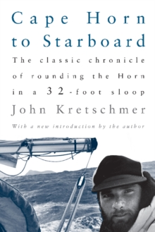 Cape Horn to Starboard, Paperback Book