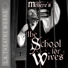 The School for Wives, eAudiobook MP3 eaudioBook