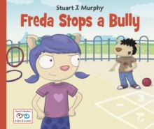 Freda Stops A Bully, Paperback Book