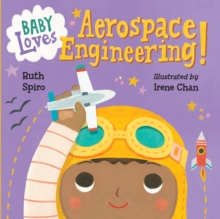 Baby Loves Aerospace Engineering!, Board book Book