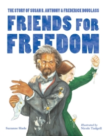 Friends For Freedom, Paperback Book
