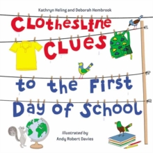 Clothesline Clues to the First Day of School, Paperback / softback Book