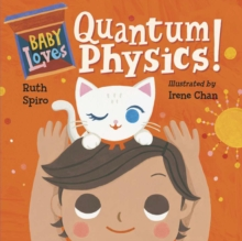 Baby Loves Quantum Physics!, Board book Book