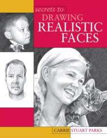 Secrets to Drawing Realistic Faces, Paperback / softback Book