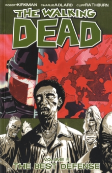 The Walking Dead Volume 5: The Best Defense, Paperback Book