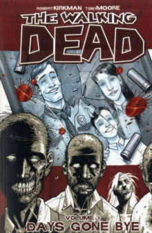 The Walking Dead Volume 1: Days Gone Bye, Paperback Book