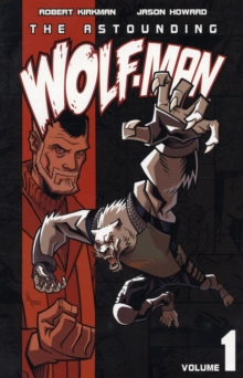 The Astounding Wolf-Man Volume 1, Paperback / softback Book