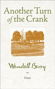 Another Turn Of The Crank : Essays, Paperback / softback Book