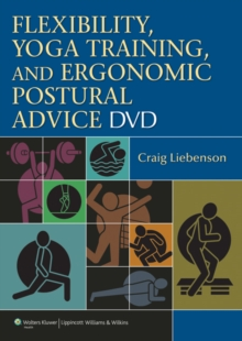 Flexibility, Yoga Training, and Ergonomic Postural Advice DVD, DVD-ROM Book