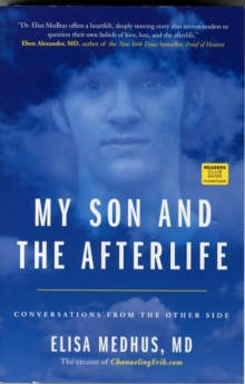 My Son and the Afterlife : Conversations from the Other Side, Paperback / softback Book
