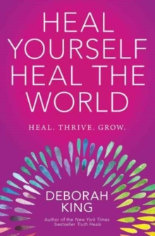 Heal Yourself--Heal the World, Paperback Book