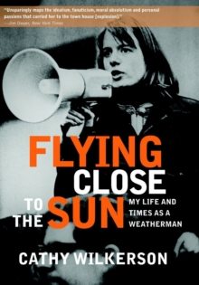 Flying Close To The Sun : My Life and Times as a Weatherman, Paperback / softback Book