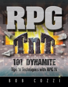RPG TnT : 101 Dynamite Tips 'n Techniques with RPG IV, Paperback Book