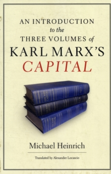 An Introduction to the Three Volumes of Karl Marx's Capital, Paperback Book