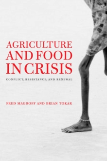 Agriculture and Food in Crisis : Conflict, Resistance, and Renewal, EPUB eBook