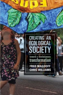 Creating an Ecological Society : Toward a Revolutionary Transformation, EPUB eBook
