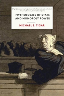 Mythologies of State and Monopoly Power, Hardback Book