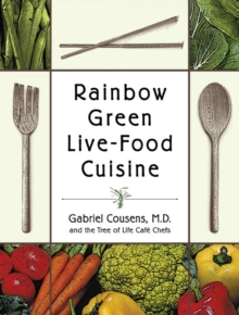 Rainbow Green Live-Food Cuisine, EPUB eBook