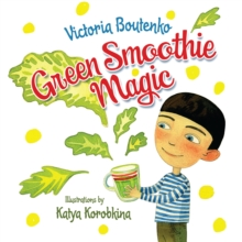 Green Smoothie Magic, Hardback Book