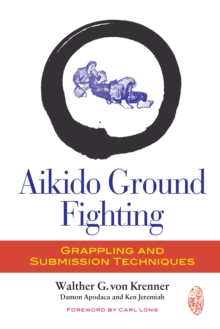 Aikido Ground Fighting, Paperback Book