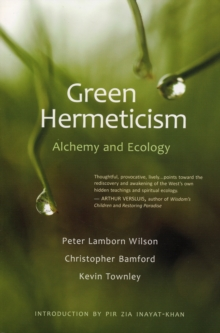 Green Hermeticism : Alchemy and Ecology, Paperback / softback Book