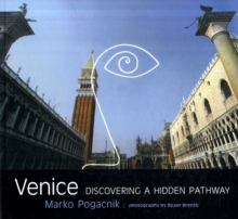 Venice : Discovering a Hidden Pathway, Paperback Book