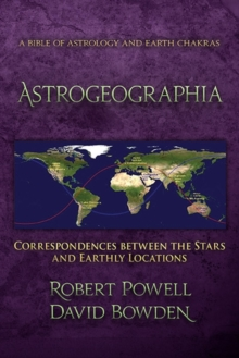 Astrogeographia : Correspondences between the Stars and Earthly Locations, Paperback / softback Book