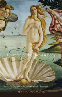 The Universe of the Human Body, Paperback / softback Book