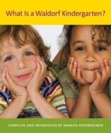 What is a Waldorf Kindergarten?, Paperback Book