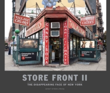 Store Front 2 : The Disappearing Face of New York, Hardback Book