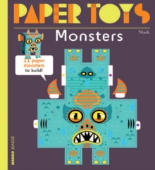 Paper Toys - Monsters : 12 Paper Monsters to Build, Paperback Book