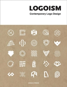 Logoism : Contemporary Logo Design, Paperback / softback Book