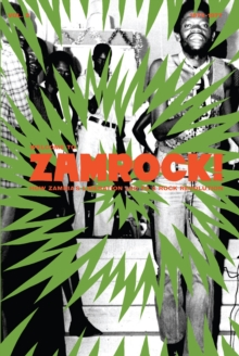 Welcome To Zamrock! Vol. 2, Hardback Book