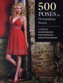 500 Poses For Photographing Women, Paperback / softback Book